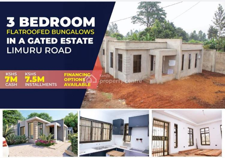 3 Bedroom Flat Roofed Bungalow All Ensuite in Karura, Karura, Kabete, Kiambu, House for Sale