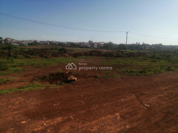 Prime 4(40 By 80) Plots in Githurai 44 Area Touching Northern Bypass R, Northern Bypass, Githurai, Nairobi, Commercial Land for Sale