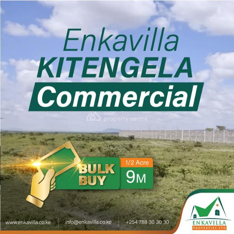 Prime Commercial Land, Kitengela, Kajiado, Commercial Land for Sale