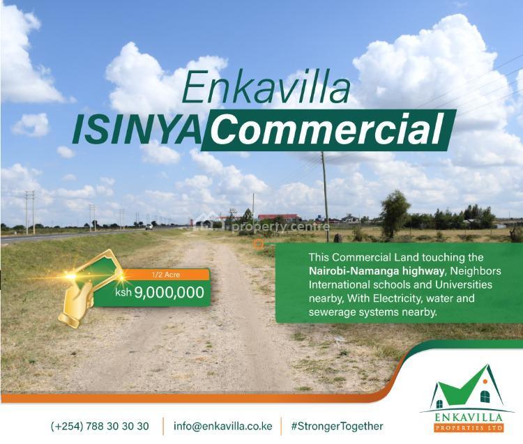 Prime Commercial Land, Isinya, Dalalekutuk, Kajiado, Commercial Land for Sale